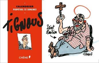 Couverture du livre « Calendrier 52 semaines Tignous » de Tignous aux éditions Chene