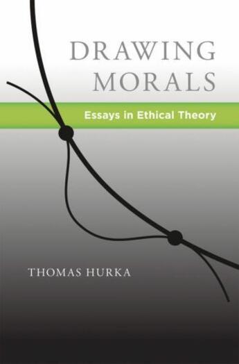 Couverture du livre « Drawing morals: essays in ethical theory » de Hurka Thomas aux éditions Editions Racine