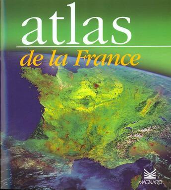 Couverture du livre « Atlas De La France » de Belbeoch aux éditions Magnard