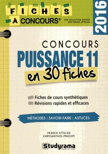 Couverture du livre « Concours puissance 11 en 30 fiches (édition 2016) » de Franck Attelan aux éditions Studyrama