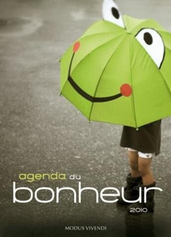 Couverture du livre « Agenda du bonheur (2010) » de Collectif aux éditions Modus Vivendi