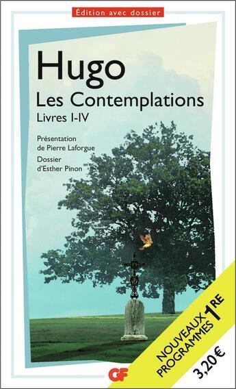 Couverture du livre « Les contemplations livre I-IV » de Victor Hugo aux éditions Flammarion