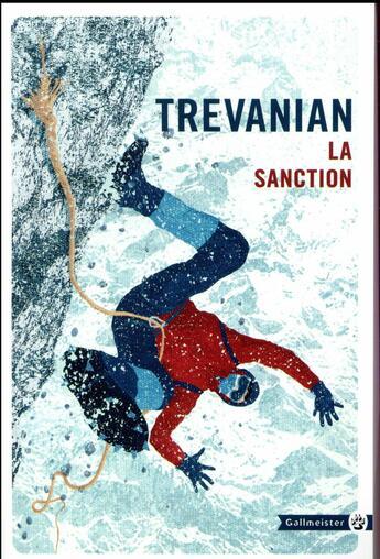 Couverture du livre « La sanction » de Trevanian aux éditions Gallmeister