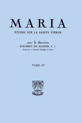 Couverture du livre « Etudes Sur La Sainte Vierge Tiv 1956 » de Hubert Du Manoir De Juaye aux éditions Beauchesne