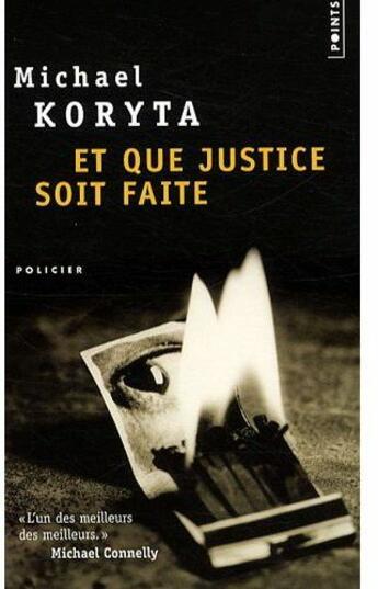 Couverture du livre « Et que justice soit faite » de Michael Koryta aux éditions Points