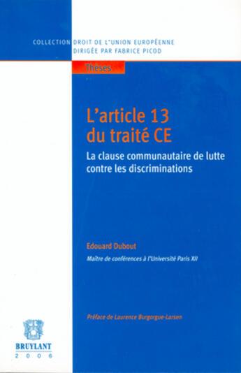 Couverture du livre « L'article 13 du traite ce » de Dubout D. aux éditions Bruylant