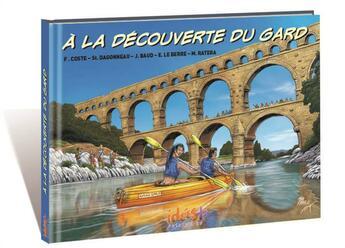Couverture du livre « à la découverte du Gard » de Collectif aux éditions Idees Plus