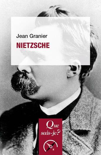 Couverture du livre « Nietzsche (10e édition) » de Jean Granier aux éditions Puf
