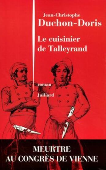 Couverture du livre « Le cuisinier de talleyrand » de Duchon-Doris J-C. aux éditions Julliard