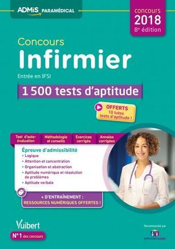 Couverture du livre « Concours infirmier ; entrée en IFSI ; 1500 tests d'aptitude (concours 2018) » de Olivier Sorel et Drevet Sebastien aux éditions Vuibert