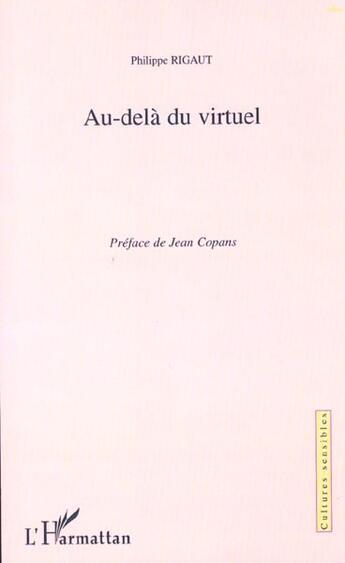 Couverture du livre « Au Dela Du Virtuel » de Philippe Rigaut aux éditions L'harmattan