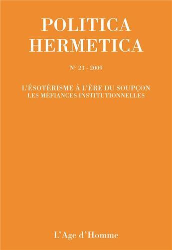 Couverture du livre « P23 politica hermetica » de Collectif aux éditions L'age D'homme