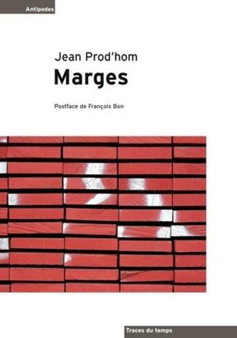 Couverture du livre « Marges » de Jean Prod'Hom aux éditions Antipodes Suisse