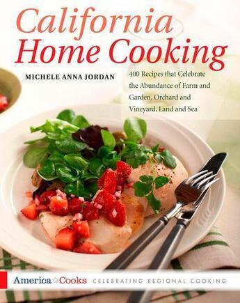 Couverture du livre « California Home Cooking » de Jordan Michele Anna aux éditions Harvard Common Press
