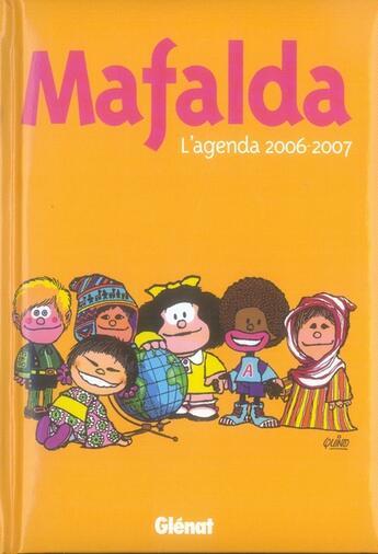 Couverture du livre « Agenda mafalda 2006/2007 » de Quino aux éditions Glenat