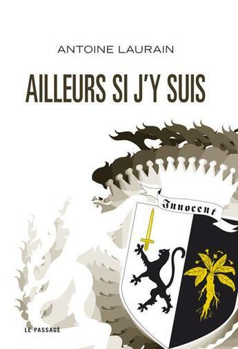 Couverture du livre « Ailleurs si j'y suis » de Antoine Laurain aux éditions Le Passage
