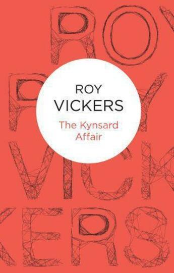 Couverture du livre « Kynsard Affair » de Roy Vickers aux éditions Macmillan Bello Digital