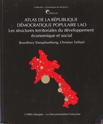 Couverture du livre « Atlas de la République démocratique populaire du Laos » de Collectif aux éditions Documentation Francaise