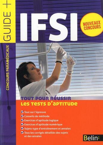 Couverture du livre « Concours IFSI ; les tests d'aptitude » de Collectif aux éditions Belin Education