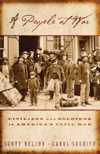 Couverture du livre « A People at War: Civilians and Soldiers in America's Civil War » de Sheriff Carol aux éditions Oxford University Press Usa