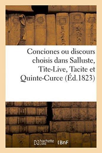 Couverture du livre « Conciones ou discours choisis dans salluste, tite-live, tacite et quinte-curce (ed.1823) » de  aux éditions Hachette Bnf