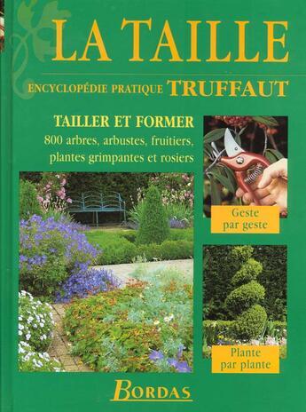 Couverture du livre « La Taille (Encyclopedie Pratique Truffaut) » de Brickell aux éditions Bordas