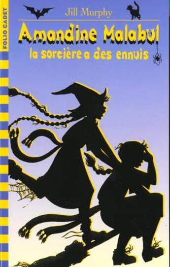 Couverture du livre « Amandine Malabul La Sorciere A Des Ennuis » de Jill Murphy aux éditions Gallimard-jeunesse