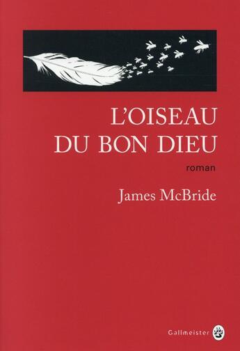 Couverture du livre « L'oiseau du Bon Dieu » de James Mcbride aux éditions Gallmeister
