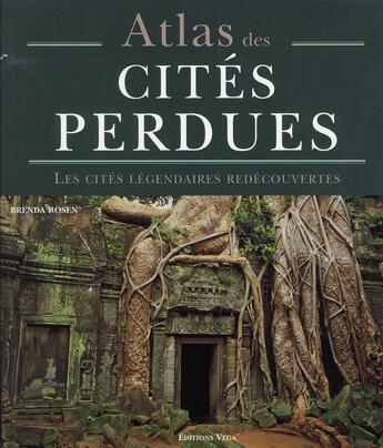 Couverture du livre « Atlas des cités perdues » de Brenda Rosen aux éditions Vega
