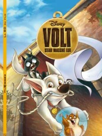 Couverture du livre « Volt, star malgré lui ; la BD du film » de Disney aux éditions Disney Hachette