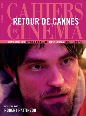Couverture du livre « Cahiers du cinema n 734 robert pattinson juin 2017 » de Collectif aux éditions Revue Cahiers Du Cinema