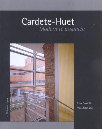 Couverture du livre « Cardete-huet : modernite assumee » de Pascale Blin aux éditions Epure
