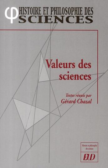 Couverture du livre « Valeurs des sciences » de Gerard Chazal aux éditions Pu De Dijon