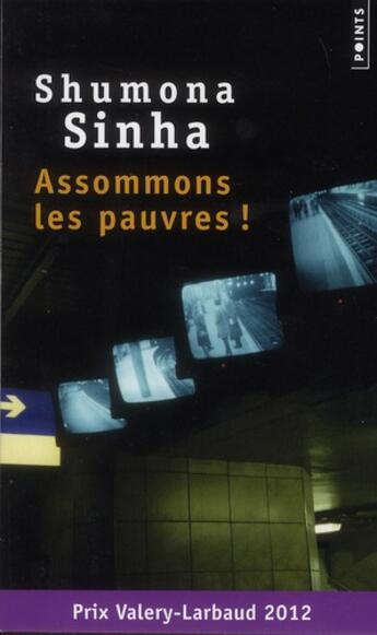 Couverture du livre « Assommons les pauvres ! » de Shumona Sinha aux éditions Points