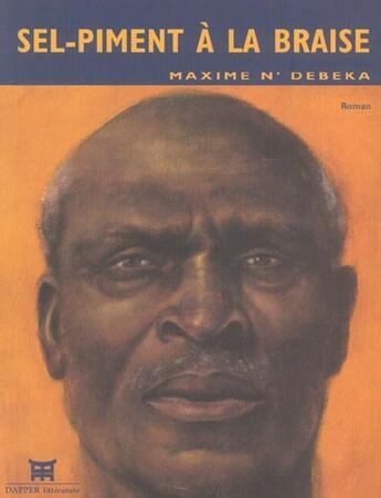 Couverture du livre « Sel piment a la braise » de N.Debeka. Maxim aux éditions Dapper