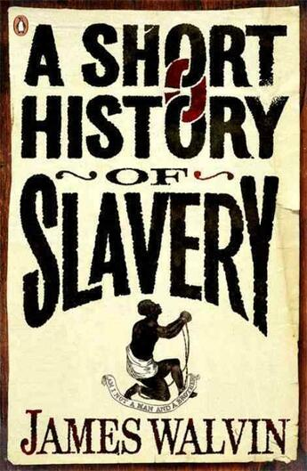 Couverture du livre « A short history of slavery » de James Walvin aux éditions Adult Pbs