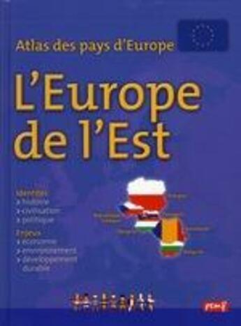 Couverture du livre « Atlas des pays d'Europe ; Europe de l'Est » de Francoise Gilles aux éditions Pemf