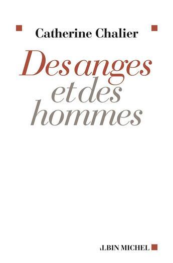 Couverture du livre « Des anges et des hommes » de Chalier-C aux éditions Albin Michel