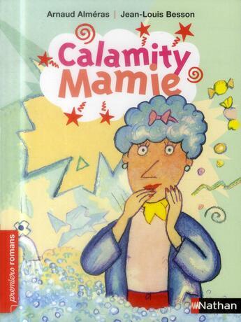 Couverture du livre « Calamity Mamie » de Arnaud Almeras et Jean-Louis Besson aux éditions Nathan