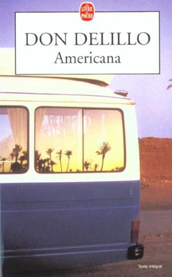 Couverture du livre « Americana » de Don Delillo aux éditions Lgf