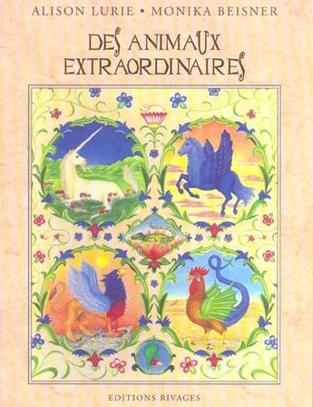 Couverture du livre « Des Animaux Extraordinaires » de Alison Lurie et Monika Beisner aux éditions Rivages