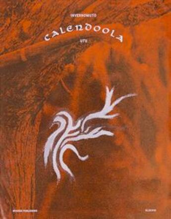 Couverture du livre « Calendoola ; utu » de Collectif aux éditions Mousse Publishing