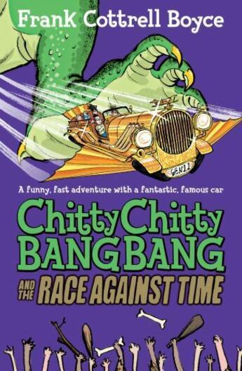 Couverture du livre « Chitty Chitty Bang Bang 2: The Race Against Time » de Frank Cottrell Boyce aux éditions Pan Macmillan
