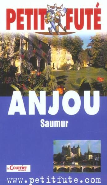 Couverture du livre « Anjou ; Saumur » de Collectif Petit Fute aux éditions Le Petit Fute