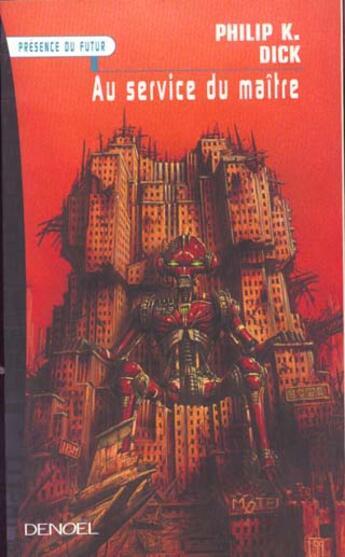 Couverture du livre « Au service du maître » de Philip K. Dick aux éditions Denoel
