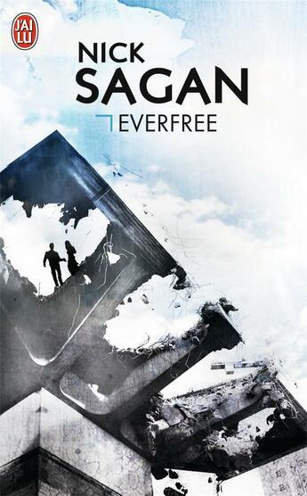 Couverture du livre « Everfree » de Nick Sagan aux éditions J'ai Lu