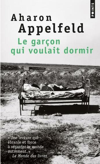 Couverture du livre « Le garçon qui voulait dormir » de Aharon Appelfeld aux éditions Points