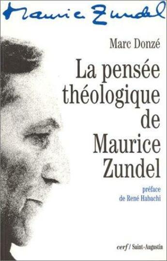 Couverture du livre « La pensée théologique de Maurice Zundel » de Marc Donze aux éditions Saint Augustin