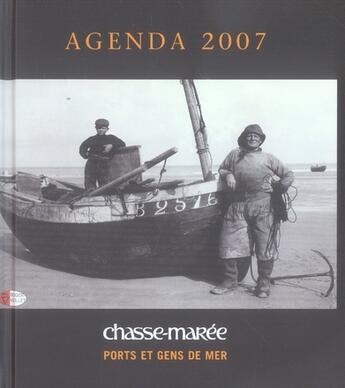 Couverture du livre « Agenda ports et gens de mer 2007 » de Collectif aux éditions Chasse-maree