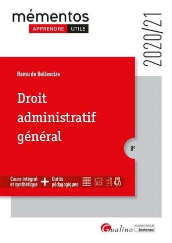 Couverture du livre « Droit administratif général (édition 2020/2021) » de Ramu De Bellescize aux éditions Gualino
